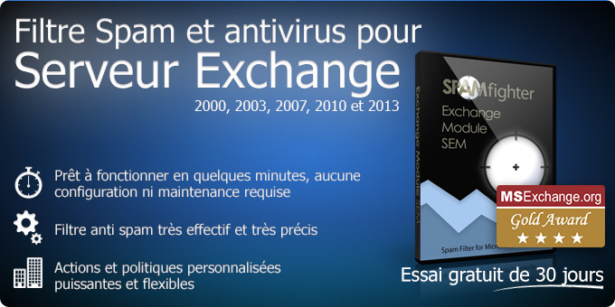 Filtre anti-spam et antivirus pour Exchange Server 2000, 2003, 2007 et 2010