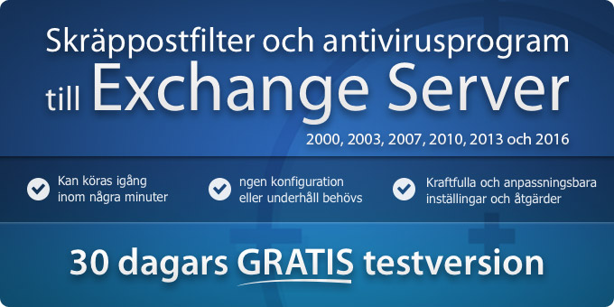 Exchange Skräppostfilter och antivirusprogram till Exchange Server 2013, 2010, 2007, 2003 och 2000